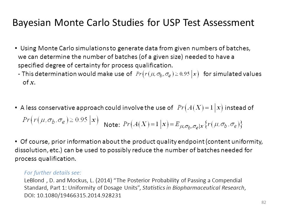 """82 Bayesian Monte Carlo Studies for USP Test Assessment For further details see: LeBlond, D. and Mockus, L. (2014) """"The Posterior Probability of Passi"""