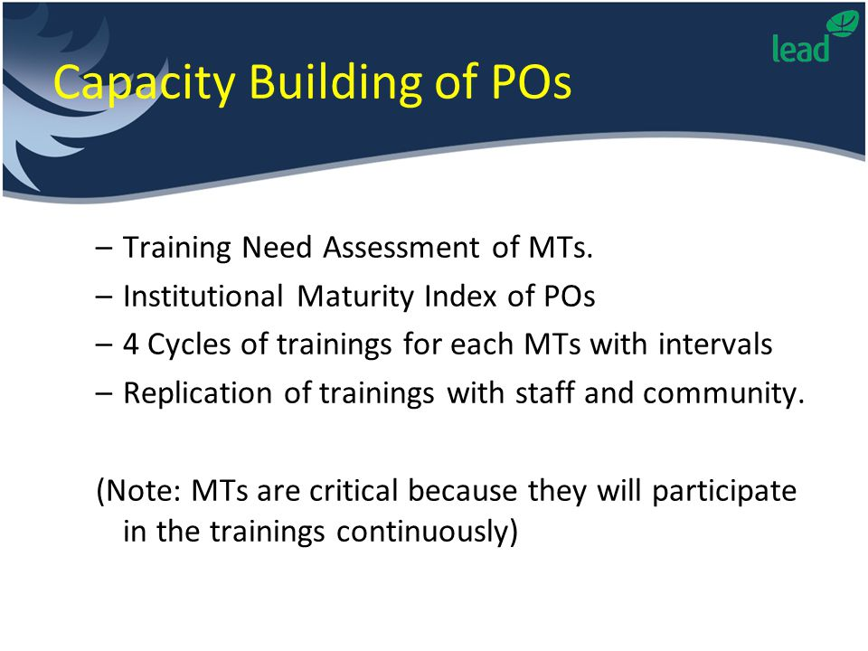 Capacity Building of POs –Training Need Assessment of MTs.