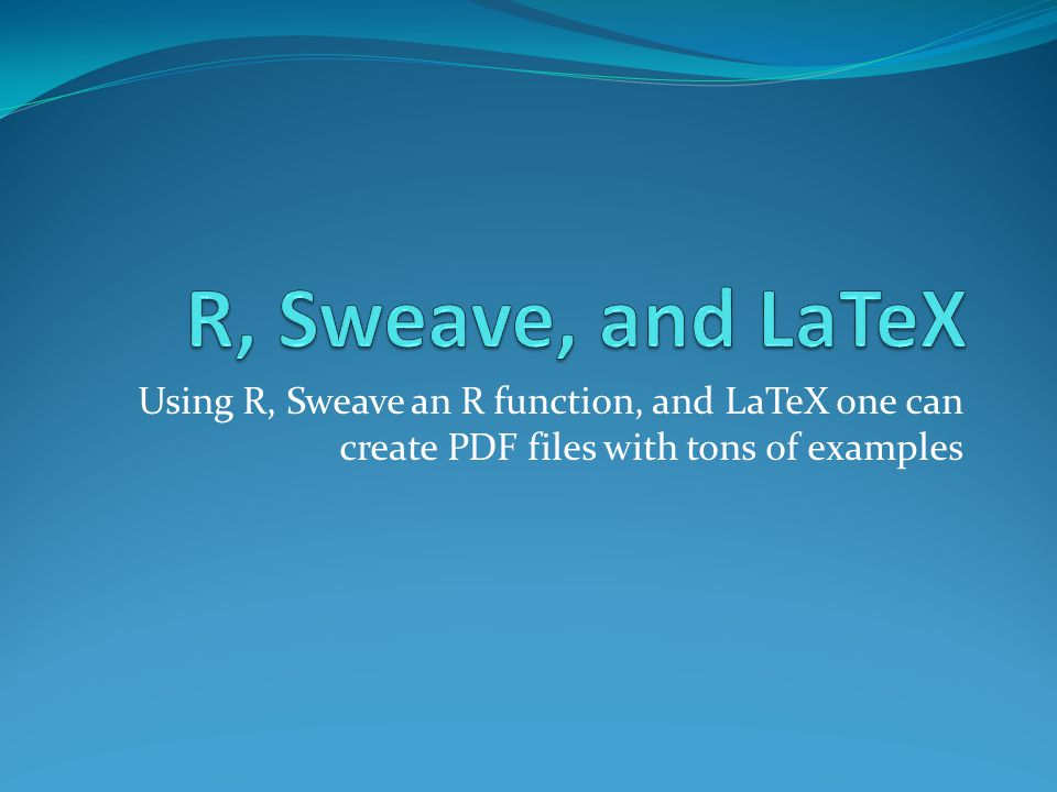 Using R, Sweave an R function, and LaTeX one can create PDF files with tons of examples
