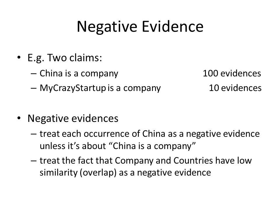 Negative Evidence E.g.