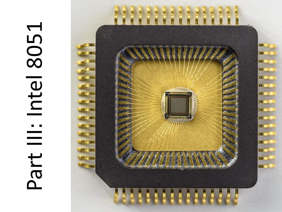 Part III: Intel 8051