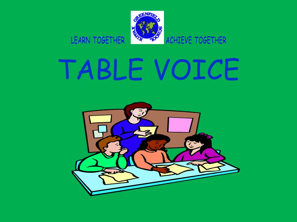 TABLE VOICE