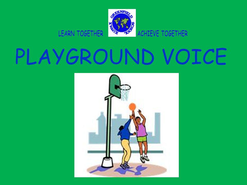 PLAYGROUND VOICE