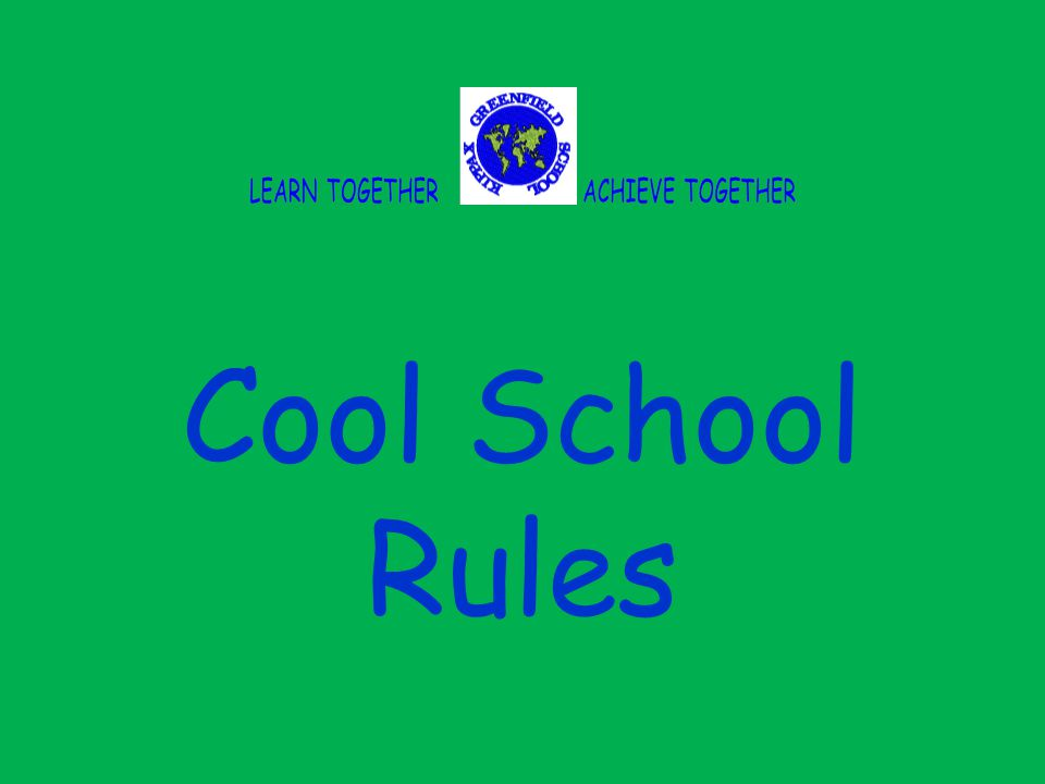 Cool School Rules