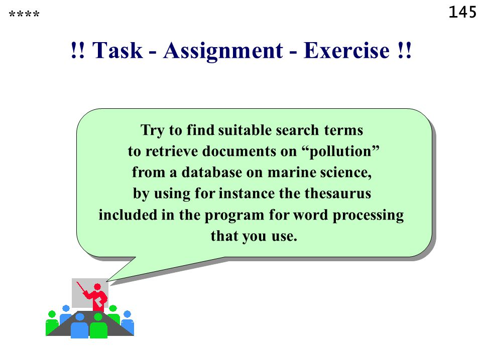 145 !. Task - Assignment - Exercise !.