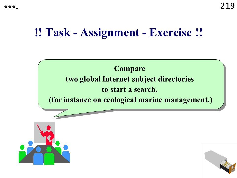 219 !. Task - Assignment - Exercise !.