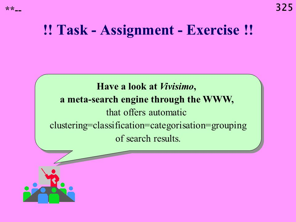 325 !. Task - Assignment - Exercise !.
