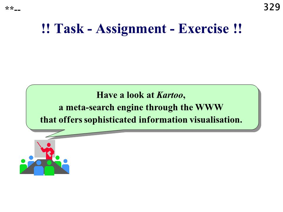 329 !. Task - Assignment - Exercise !.