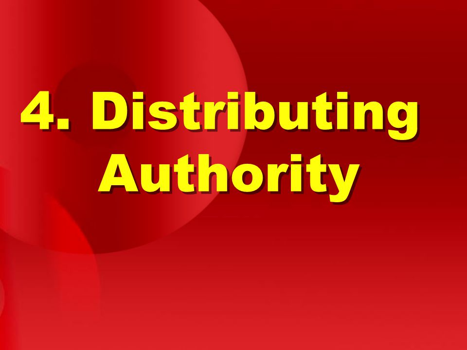 4. Distributing Authority