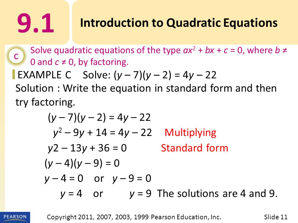 EXAMPLE Solution : Write the equation in standard form and then try factoring.