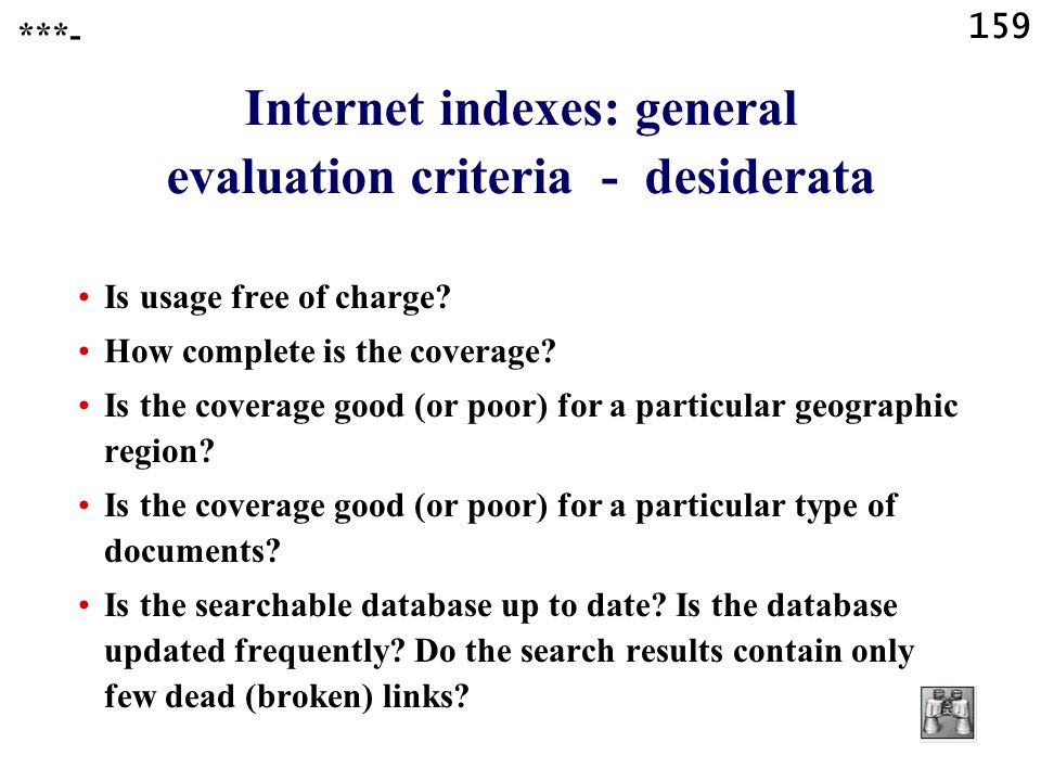 159 Internet indexes: general evaluation criteria - desiderata Is usage free of charge.