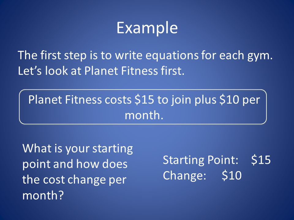 Example Planet Fitness: C = 15 + 10M Bally's: C = 35 + 8M Hit ENTER three times.