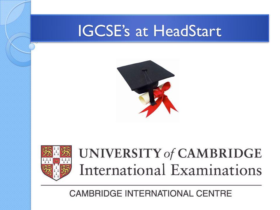 IGCSE's at HeadStart