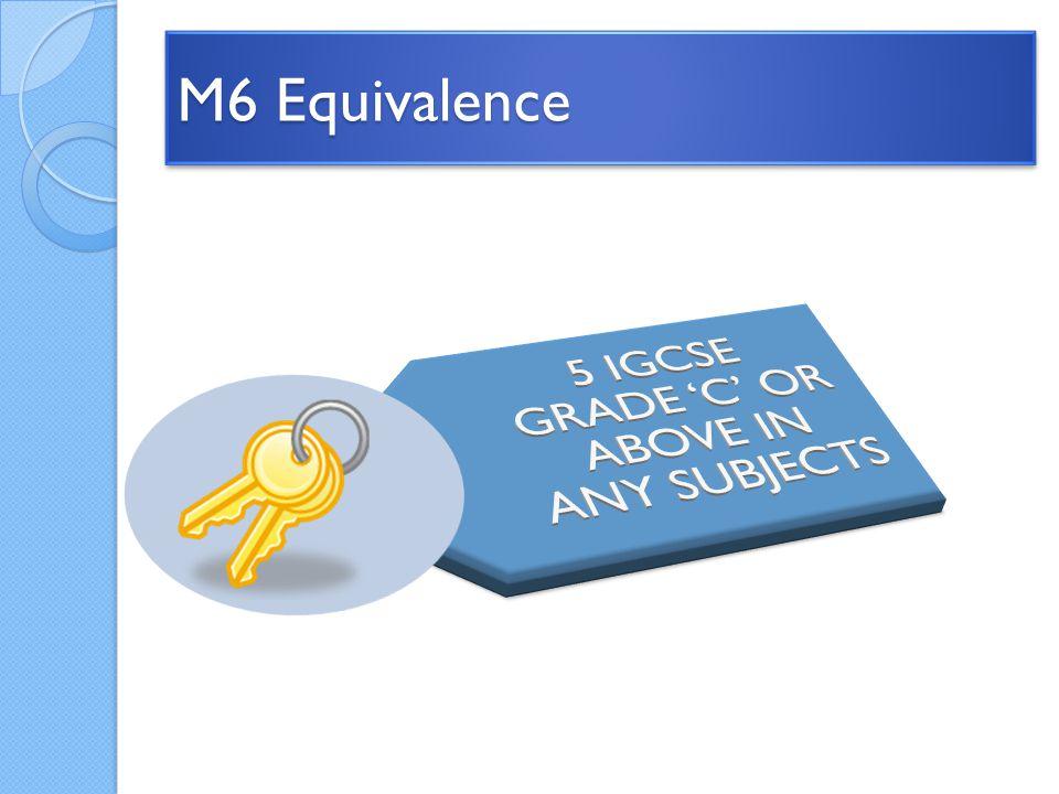 M6 Equivalence