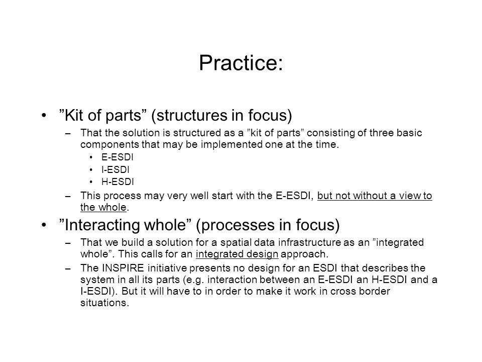 """Practice: """"Kit of parts"""" (structures in focus) –That the solution is structured as a """"kit of parts"""" consisting of three basic components that may be i"""