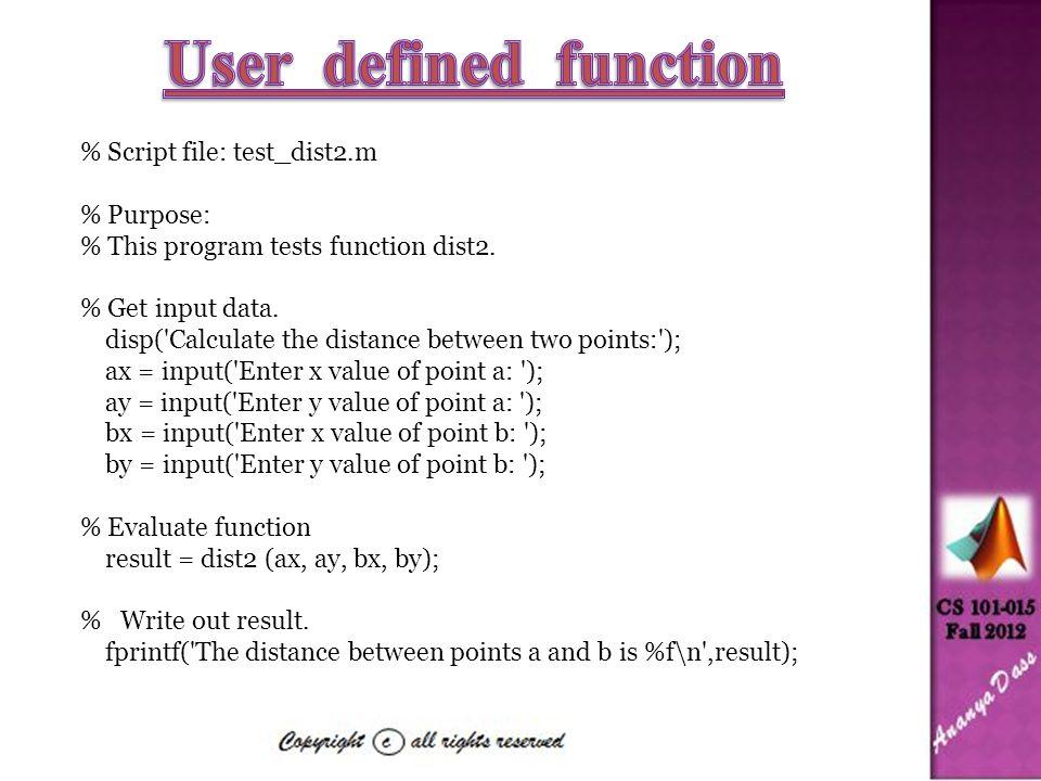 % Script file: test_dist2.m % Purpose: % This program tests function dist2.