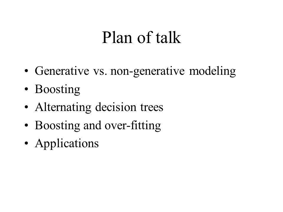 Plan of talk Generative vs.
