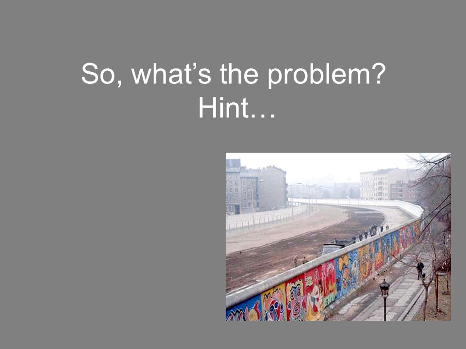 So, what's the problem Hint…