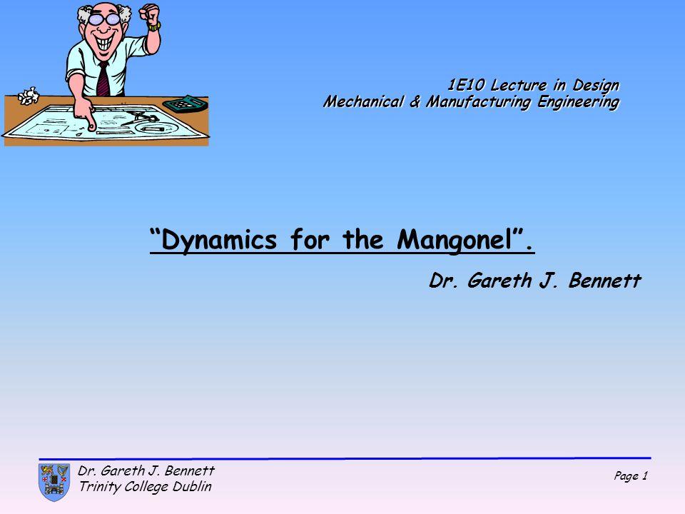Page 32 Dr. Gareth J. Bennett Trinity College Dublin Dynamics Copy formula down