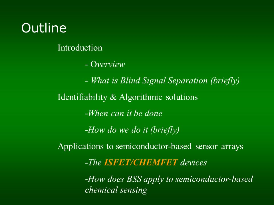 Main characteristics Sensitivity: Lowest level of chemical concentration that can be detected.
