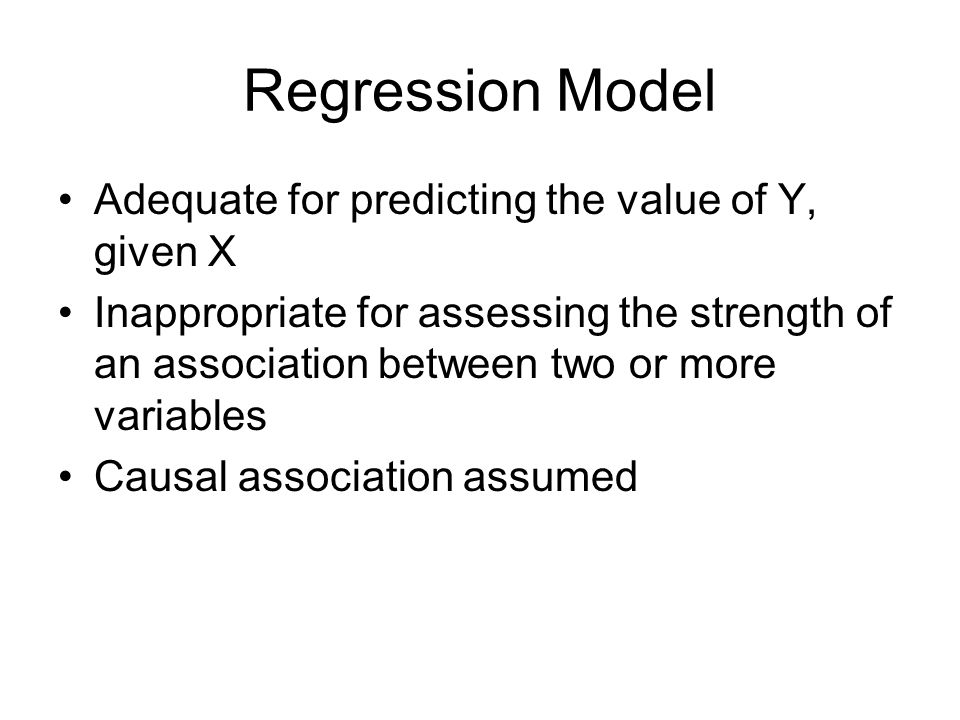 Regression Model Statistical technique for assessing the relationship between dependent and one or more independent variable The relationship between