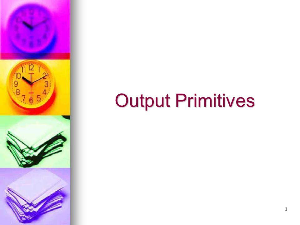 3 Output Primitives