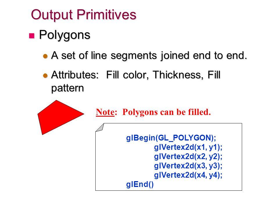 10 Output Primitives Text Text Attributes: Font, Color, Size, Spacing, Orientation.