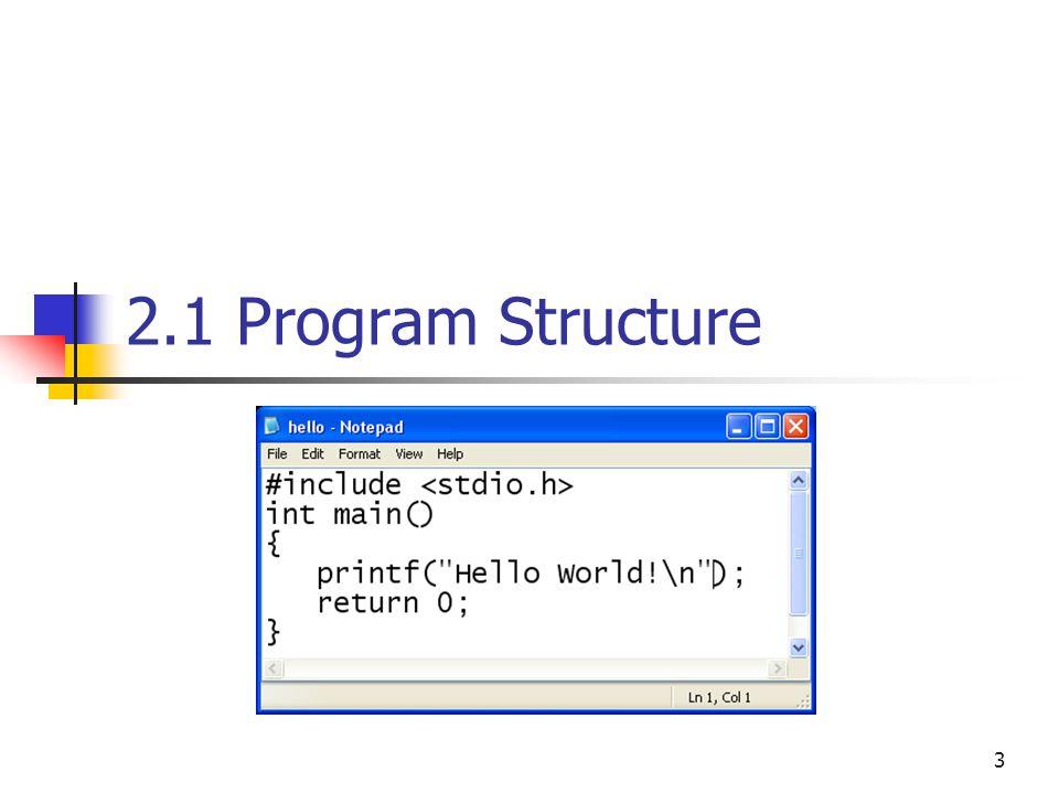 3 2.1 Program Structure