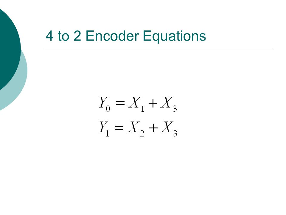4 to 2 Encoder Equations