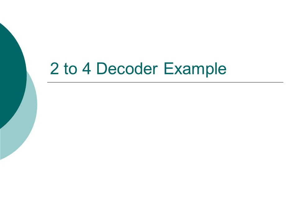 2 to 4 Decoder with Active Low Enable Circuit