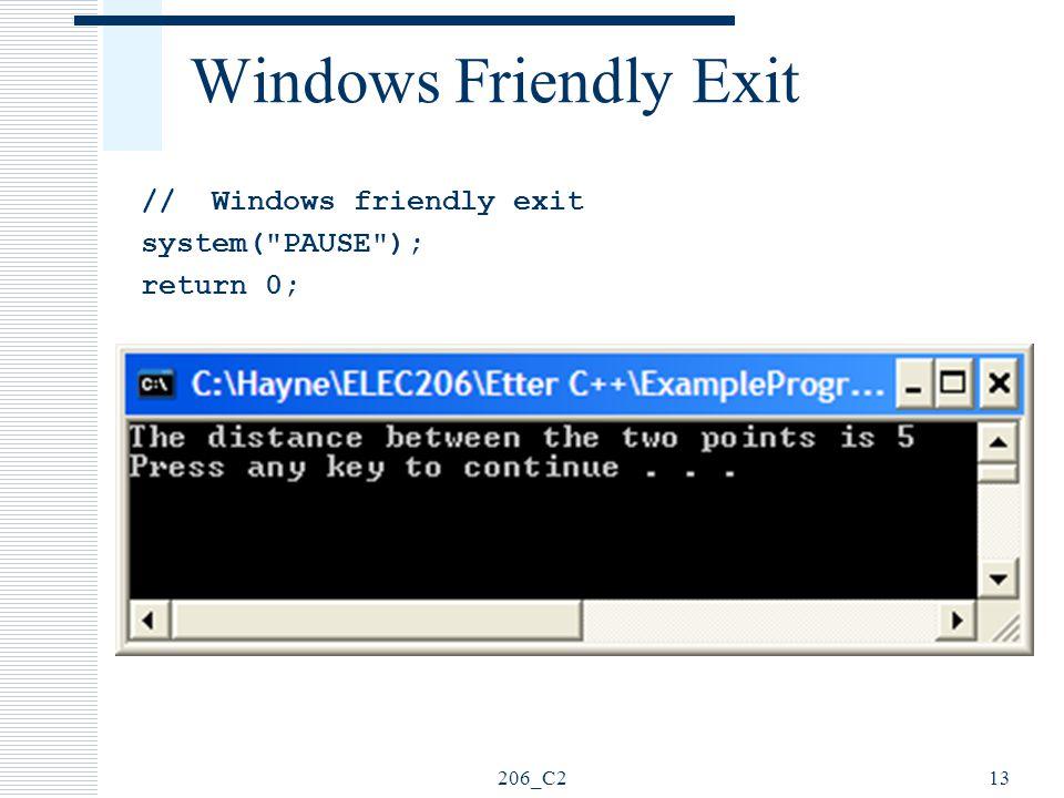 206_C213 Windows Friendly Exit // Windows friendly exit system(