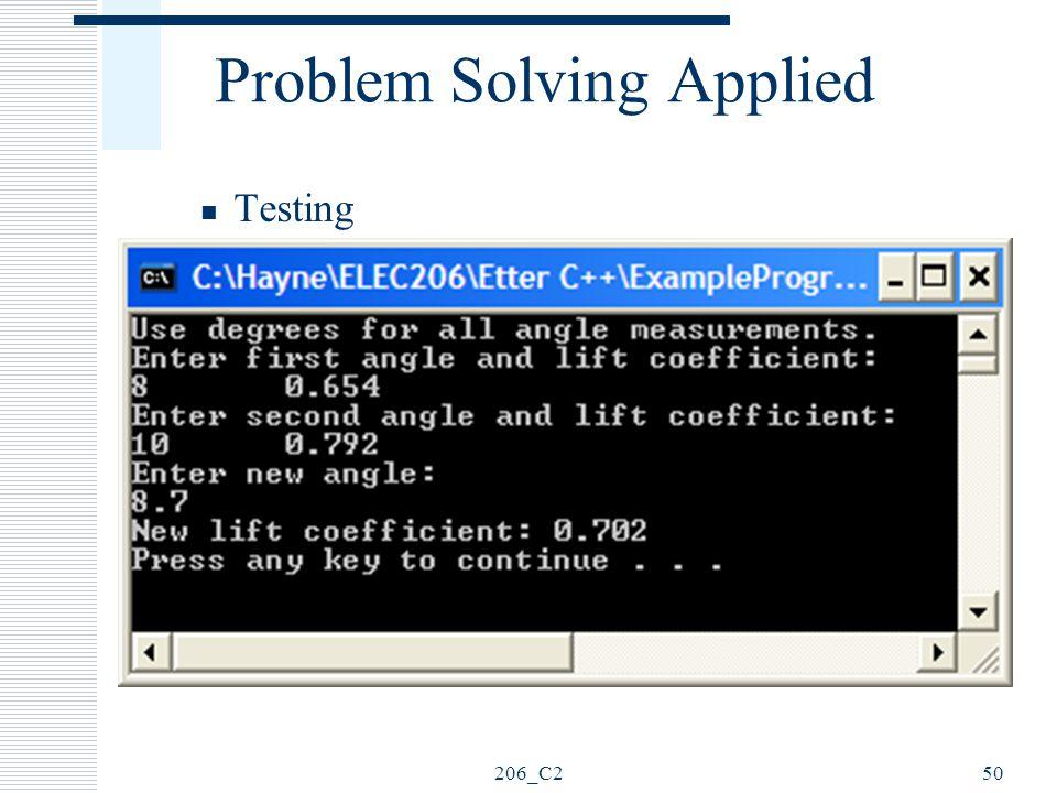 206_C250 Problem Solving Applied Testing