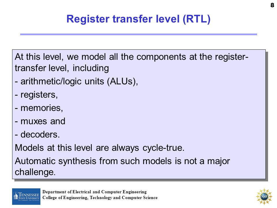 Universität Dortmund 8 Department of Electrical and Computer Engineering College of Engineering, Technology and Computer Science Register transfer lev