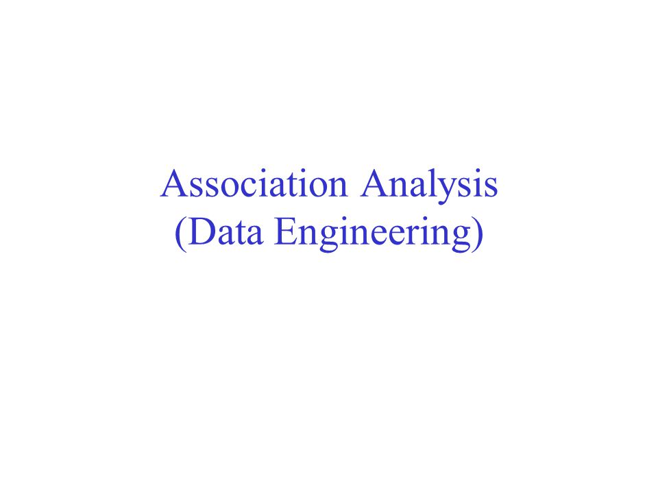 Association Analysis (Data Engineering)