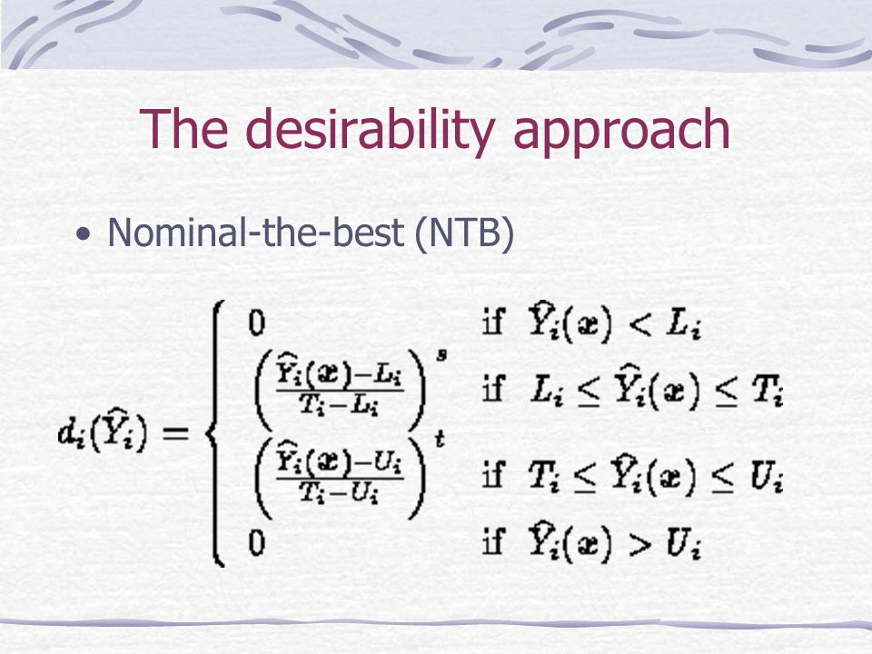 The desirability approach Nominal-the-best (NTB)