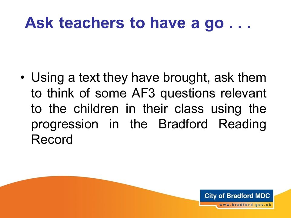Ask teachers to have a go...