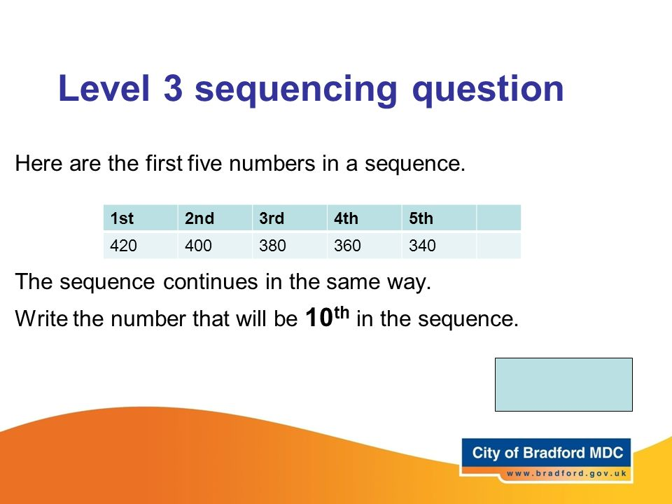 Level 3 sequencing question Here are the first five numbers in a sequence.