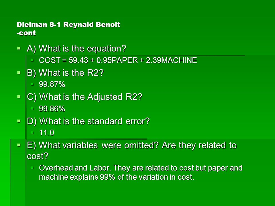 Dielman 8-1 Reynald Benoit -cont  A) What is the equation.