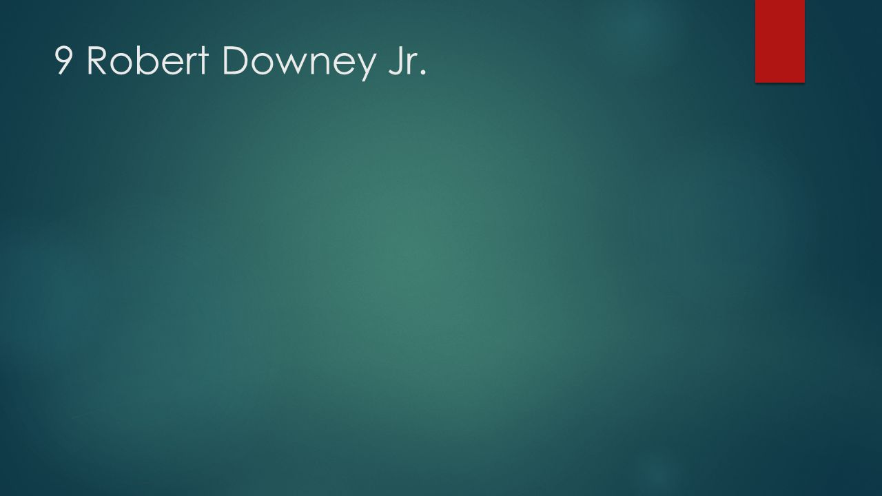 9 Robert Downey Jr.