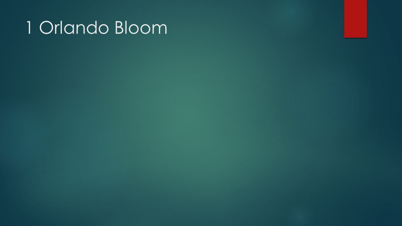 1 Orlando Bloom