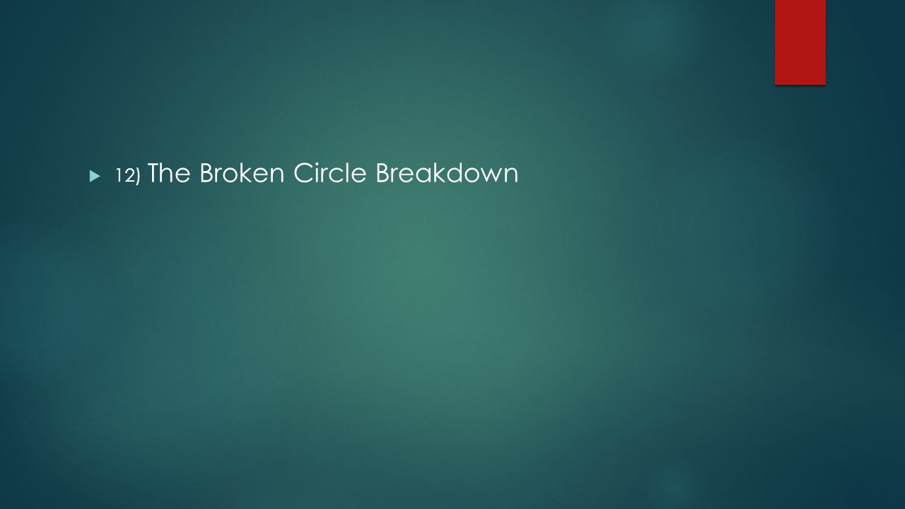  12) The Broken Circle Breakdown