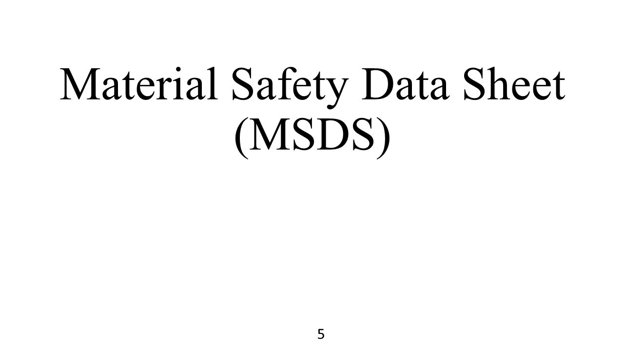 Material Safety Data Sheet (MSDS) 5