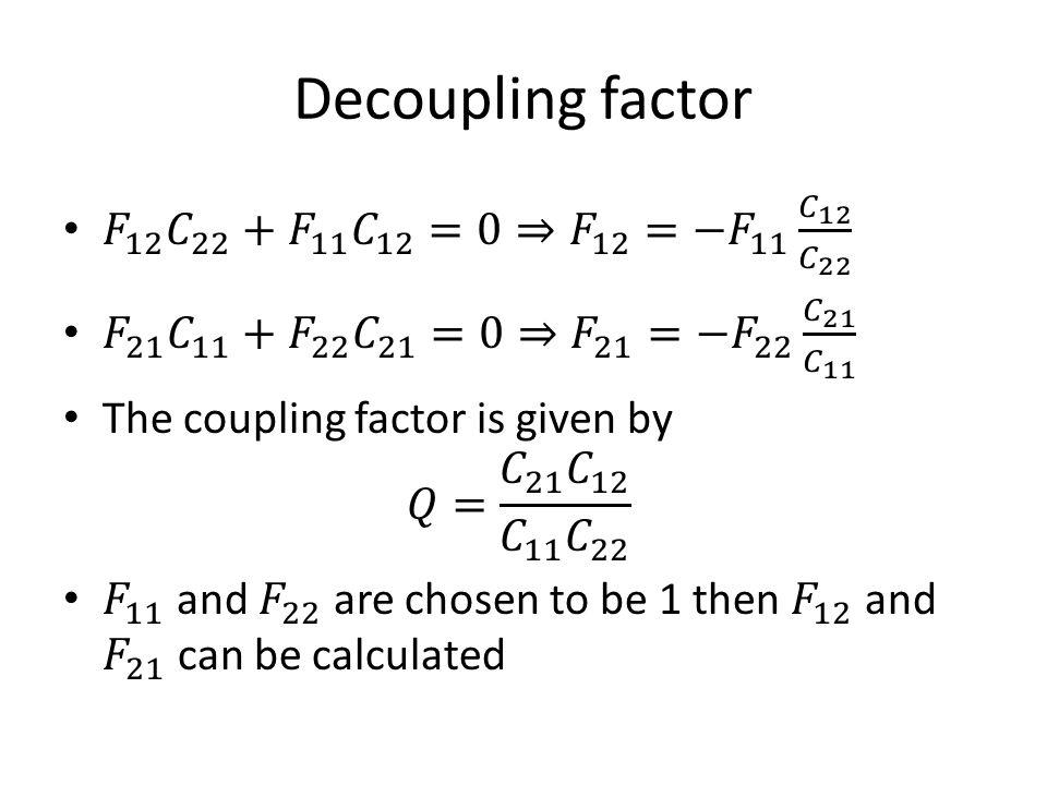 Decoupling factor