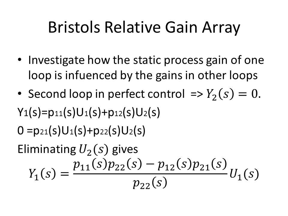 Bristols Relative Gain Array