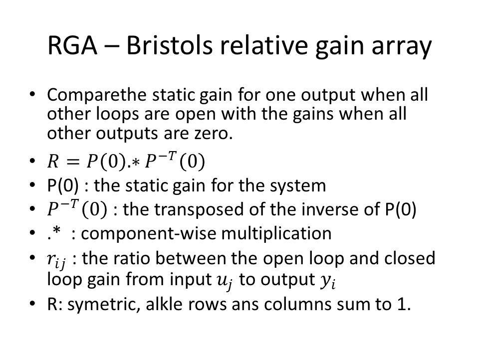 RGA – Bristols relative gain array