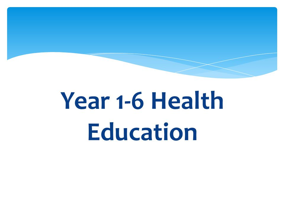 Year 1-6 Health Education