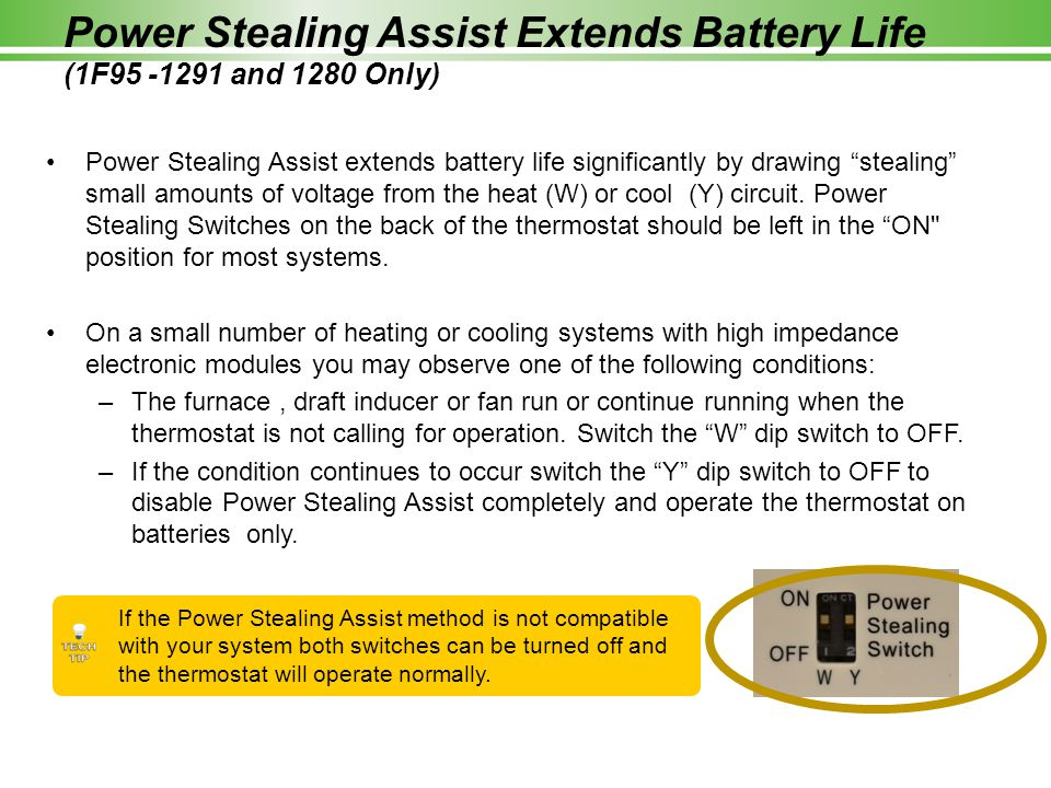 """Power Stealing Assist extends battery life significantly by drawing """"stealing"""" small amounts of voltage from the heat (W) or cool (Y) circuit. Power S"""