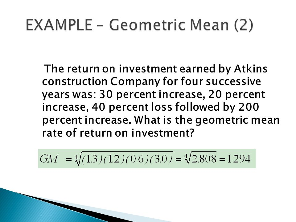 The return on investment earned by Atkins construction Company for four successive years was: 30 percent increase, 20 percent increase, 40 percent los