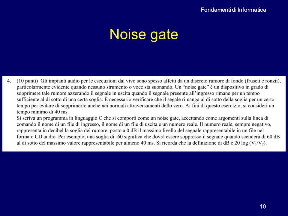 Fondamenti di Informatica 10 Noise gate