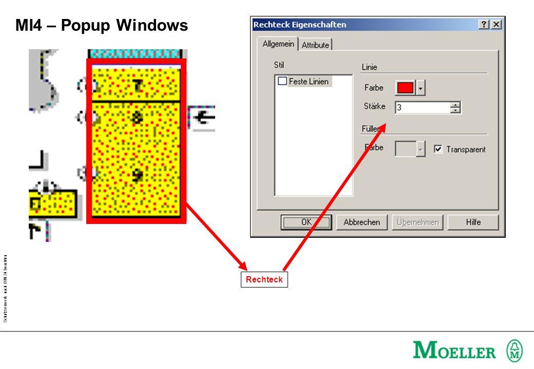 Schutzvermerk nach DIN 34 beachten MI4 – Popup Windows Rechteck